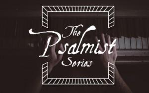 Psalmist-Series-pic