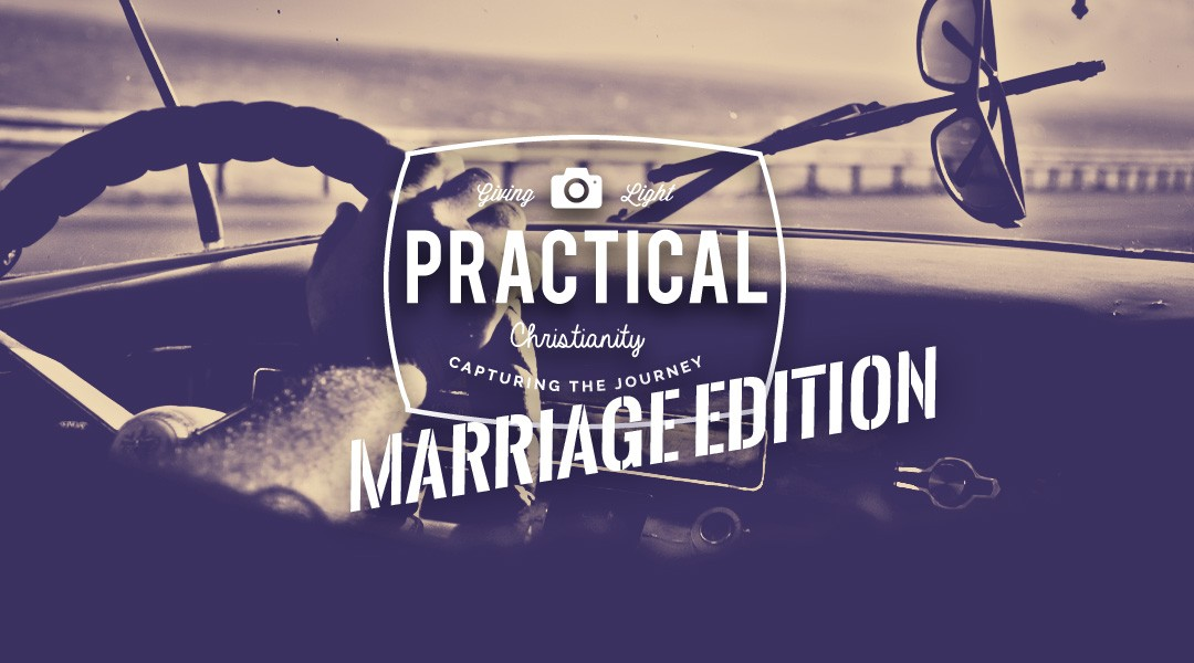Practical Christianity: Marriage Edition – Brent & Marsha Pedro