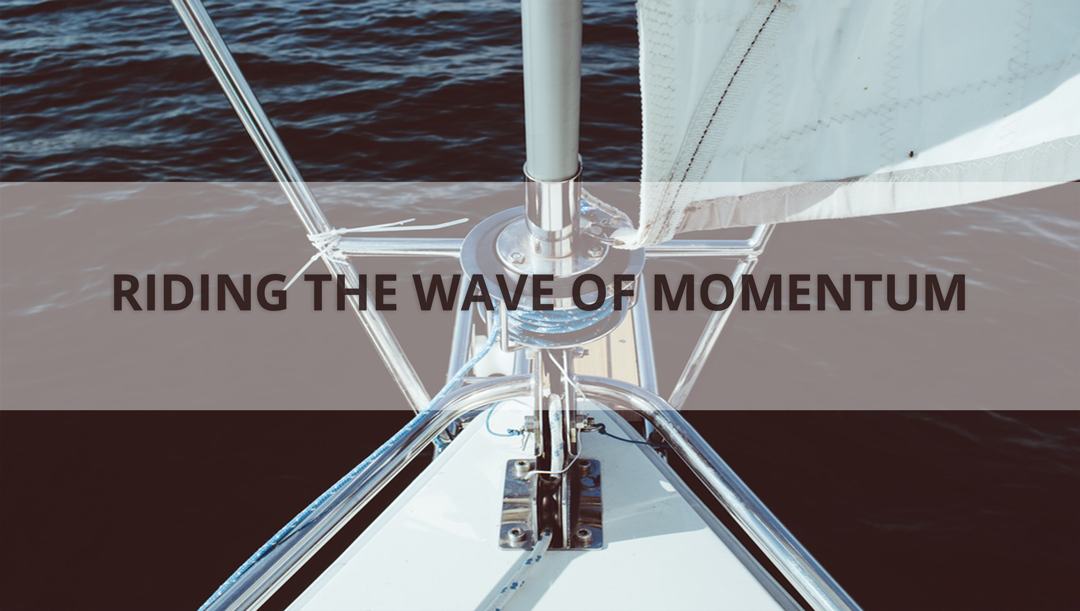 Riding the Wave of Momentum