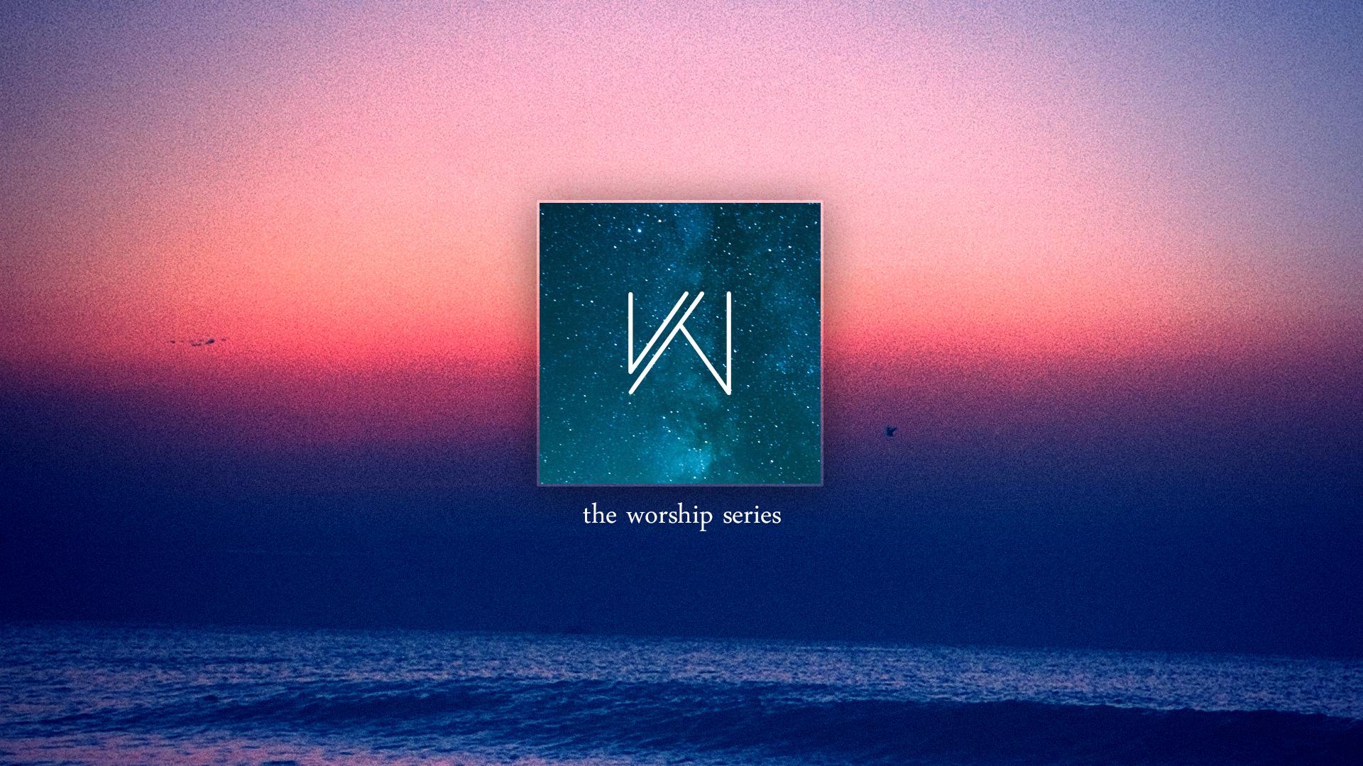 The Worship Series