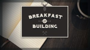 Men's Breakfast & Building