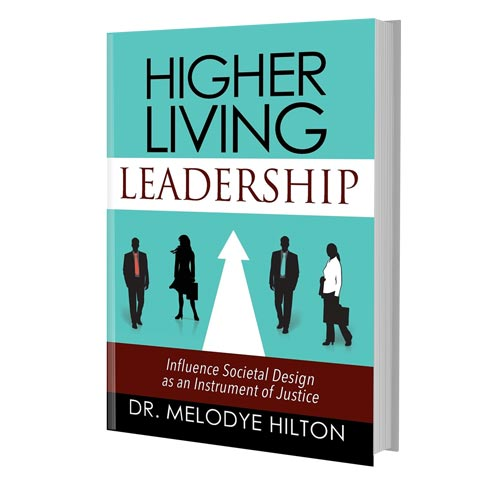Higher Living Leadership Book
