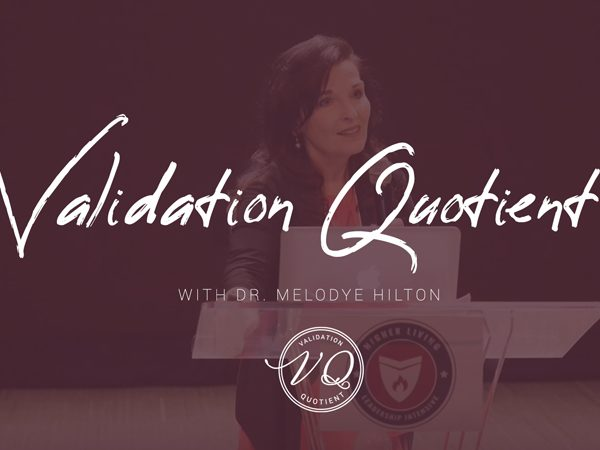 Validation Quotient eCourse with Dr. Melodye Hilton