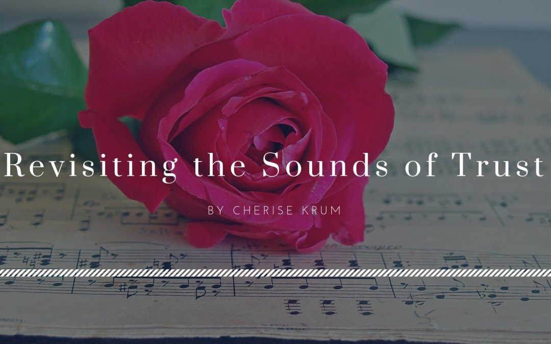 Revisiting the Sounds of Trust by Cherise Krum