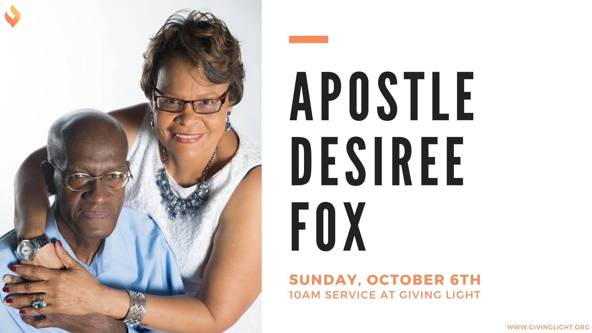Sunday AM Service with Apostle Desiree Fox - GIVING LIGHT