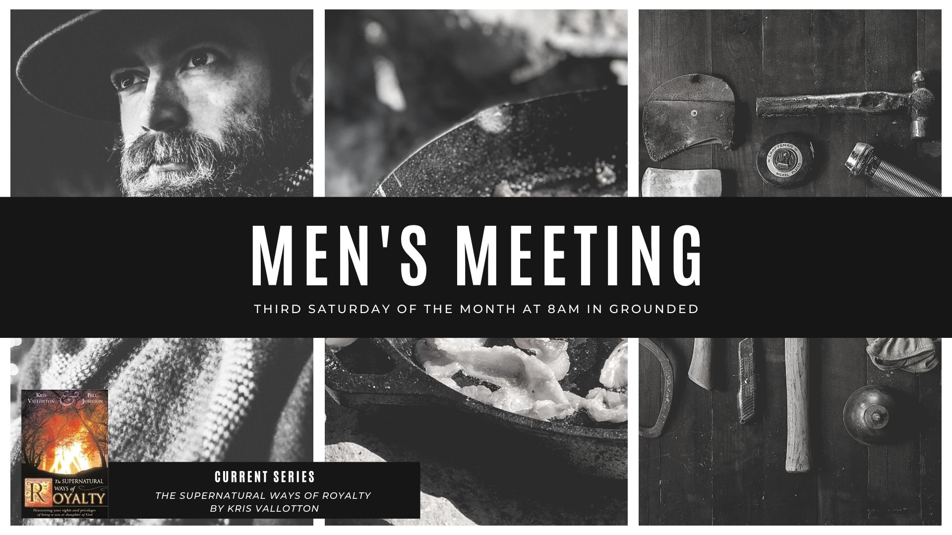 Men's Meeting - The Supernatural Ways of Royalty